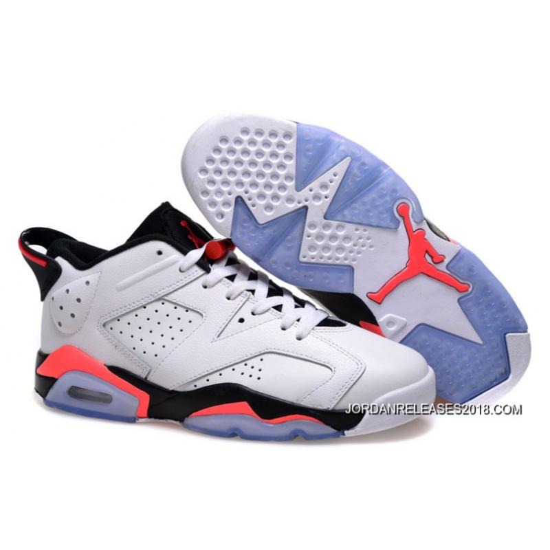 02e15a67f5ab85 New Air Jordan 6 Low White Infrared 23-Black 2018 Top Deals ...